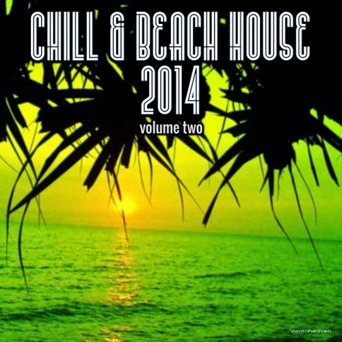 VA   Chill & Beach House 2014 Vol 2 (2014) | músicas