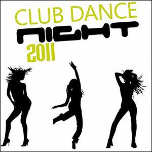 dfavas Download   Club Dance Night (2011)