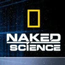 Naked Science - Khoa học thuần túy