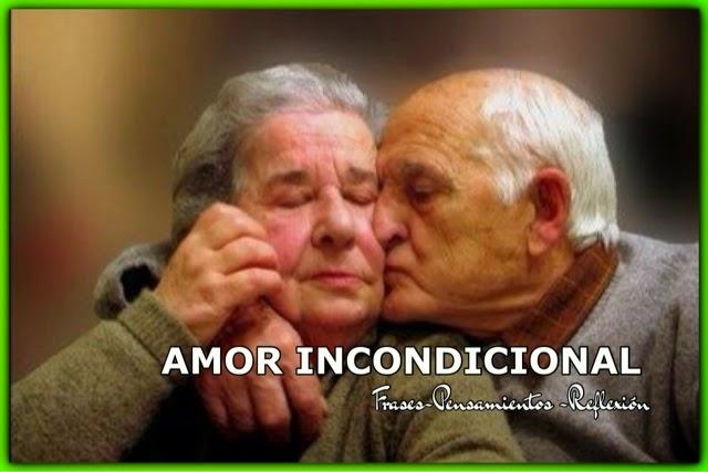 Frases De Amor Incondicional 3 A: Frases-Pensamientos-Reflexión: AMOR INCONDICIONAL