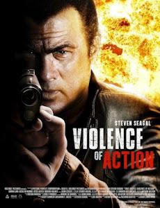 Tập Đoàn Tội Phạm - True Justice: Violence Of Action poster