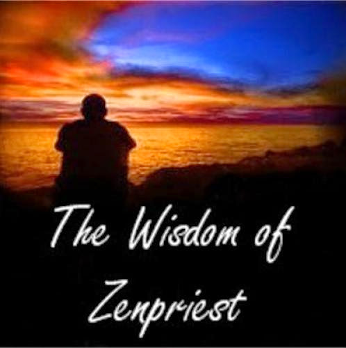 The Wisdom Of Zenpriest