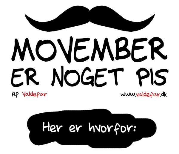 Movember er noget pis