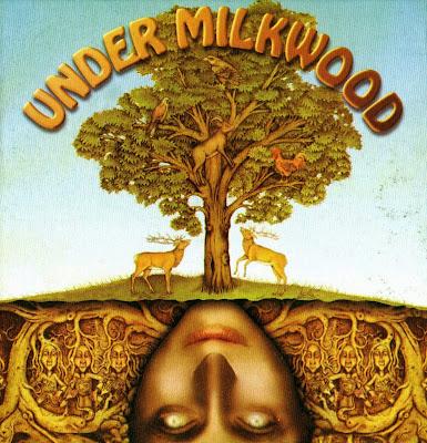 Under Milkwood ~ 1970 ~ Under Milkwood
