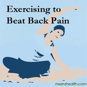 exercise back pain Exercise Can Beat Back Pain
