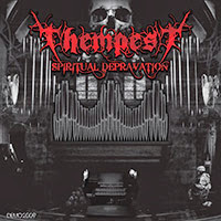 Thempest - Spiritual Depravation