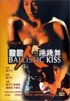 Ballistic Kiss - Nụ hôn sát thủ