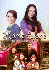 Ở Nhà Một Mình 5: Siêu Trộm Giáng Sinh - Home Alone 5: The Holiday Heist poster