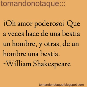 """frases celebres de amor por William Shakespeare"""