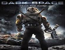فيلم Dark Space