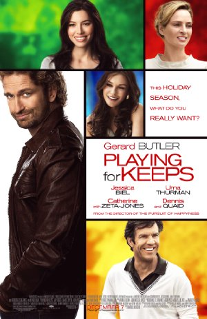 Download Picture Poster Wallpapers Streaming PLAYING FOR KEEPS (2012) Full Movies