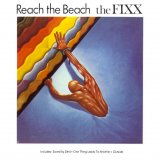The Fixx - Reach the Beach