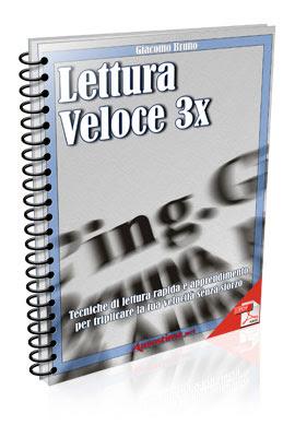Manuale Giacomo Bruno Lettura veloce 3x Tecniche di lettura rapida (2010) Ita