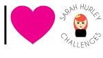 Sarah Hurley Challenge Blog