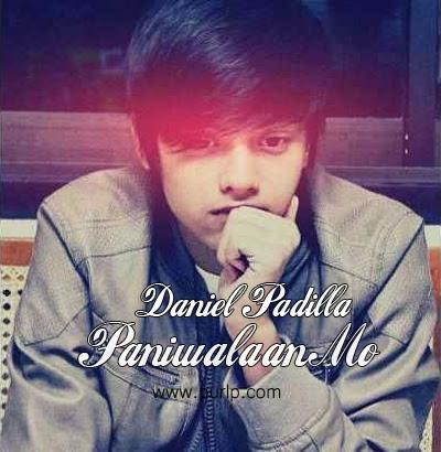 Daniel Padilla - Paniwalaan Mo