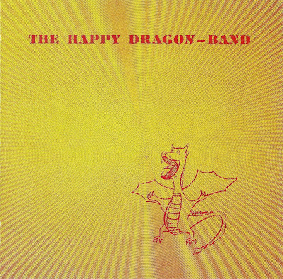 the Happy Dragon - Band ~ 1978 ~ the Happy Dragon - Band