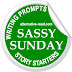 SASSY SUNDAY STORY STARTER! You're scaring me... (Writing Prompt)
