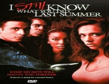 فيلم I Still Know What You Did Last Summer