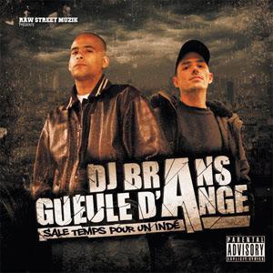 DJ Brans & Gueule D'Ange - Sale Temps Pour Un Inde