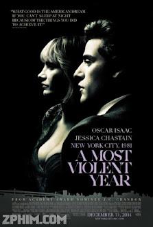 Năm Bạo Lực Nhất - A Most Violent Year (2014) Poster