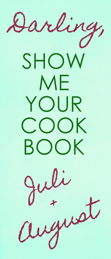 Darling, show me your cookbook! - Juli/August