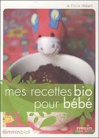 recettes-bio-pour-bebe-d'emilie-hebert