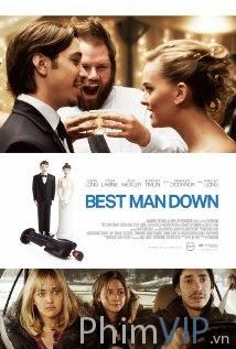 Anh Chàng Tuyệt Vời - Best Man Down poster