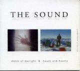 The Sound - Shock of Daylight & Heads and Hearts