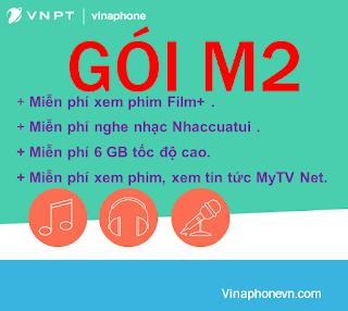 Nhận 6GB Data, Xem phim Miễn phí, nghe Nhaccuatui không giới hạn với gói M2 Vinaphone