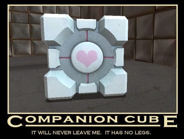 Portable Weighted Companion Cube - It will never leave me. It has no legs.