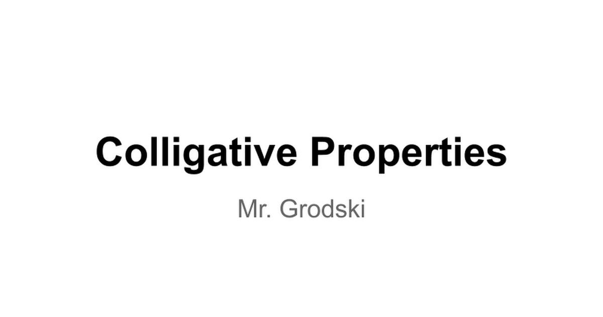 Colligative Properties Google Slides