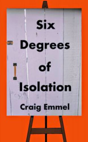 Six Degrees Of Isolation