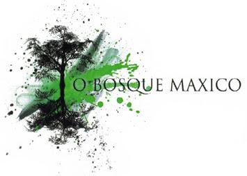O Bosque Maxico