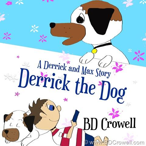 Get Derrick the Dog for Free in September!!!