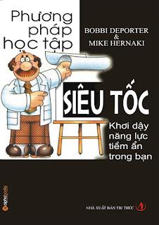 Phương pháp học tập siêu tốc - Bobbi DePorter, Mike Hernaki
