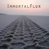immortal flux