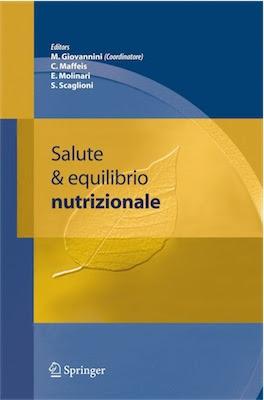 Manuale - M. Giovannini, C. Maffeis, E. Molinari, S. Scaglioni -Salute & equilibrio nutrizionale (2006) Ita