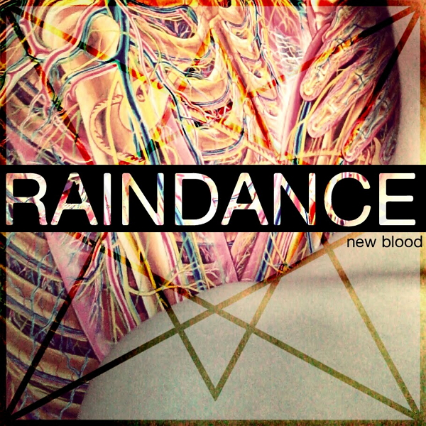 Raindance - New Blood (2012)