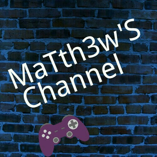 MaTth3w-S Channel