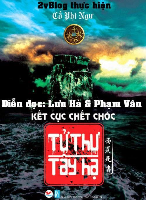 Truyện audio: Tử Thư Tây Hạ Quyển 05-Kết cục chết chóc_ Cố Phi Ngư (Trọn Bộ)