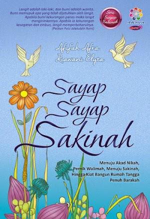 Sayap-Sayap Sakinah, By Afifah Afra & Riawani Elyta