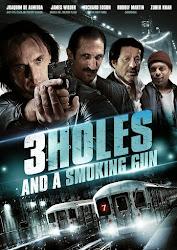 3  Holes And A Smoking Gun - Nòng súng và 3 lỗ đạn