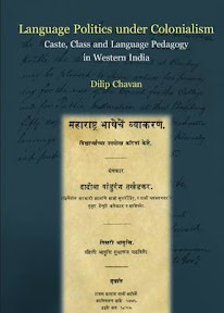 [Chavan: Language Politics under Colonialism, 2013]