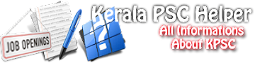 Kerala PSC Helper | All Information 4 Job Seekers