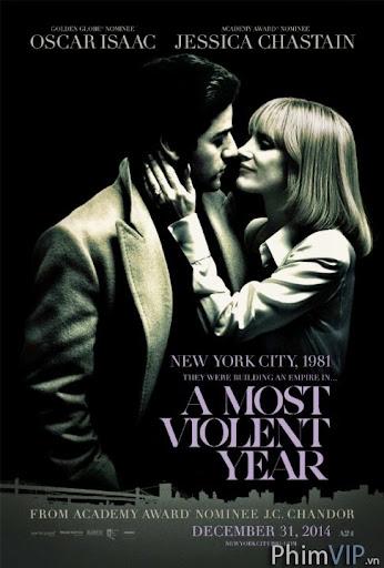 Năm Bạo Lực Nhất - A Most Violent Year poster