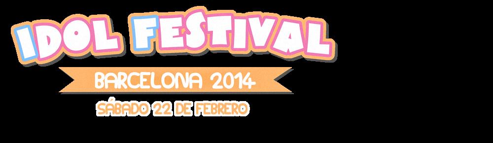 Idol Festival Barcelona 2014
