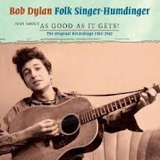 Download - CD Bob Dylan – Folk Singer – Humdinger - 2013