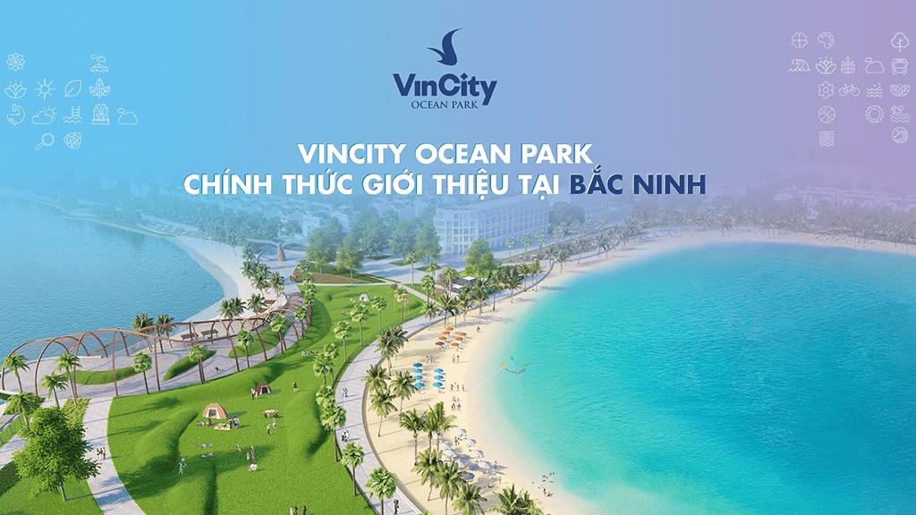 vincity ocean park chinh thuc gioi thieu tai bac ninh