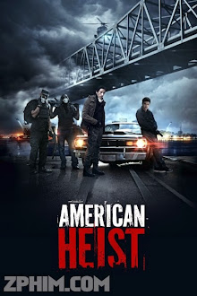 Băng Cướp Ngân Hàng - American Heist (2014) Poster