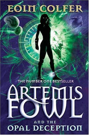 Artemis Fowl: The Opal Deception (Artemis Fowl, Book #4)
